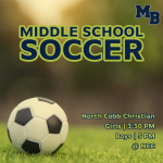 MATCH DAY: MS Soccer Faces North Cobb Christian