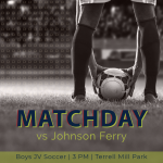MATCH DAY: JV Boys Soccer Hosts Johnson Ferry