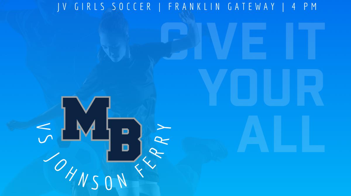 MATCH DAY: Girls Soccer Hosts Johnson Ferry