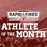 Don't Forget to Vote Rapid Fired Pizza Athlete of the Month