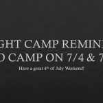 Knight Camp/4th of July Announcement