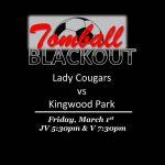 BLACKOUT…G Soccer vs Kingwood Park- Friday, March 1st!