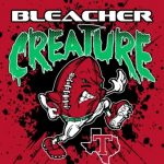 Bleacher Creatures are BACK!!! Sign Up TODAY!!!