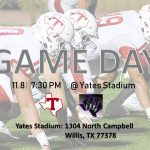 GAME DAY! THS vs WILLIS @ Yates Stadium (11/8)