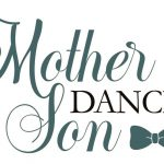 Mother Son Dance – 4/26/19