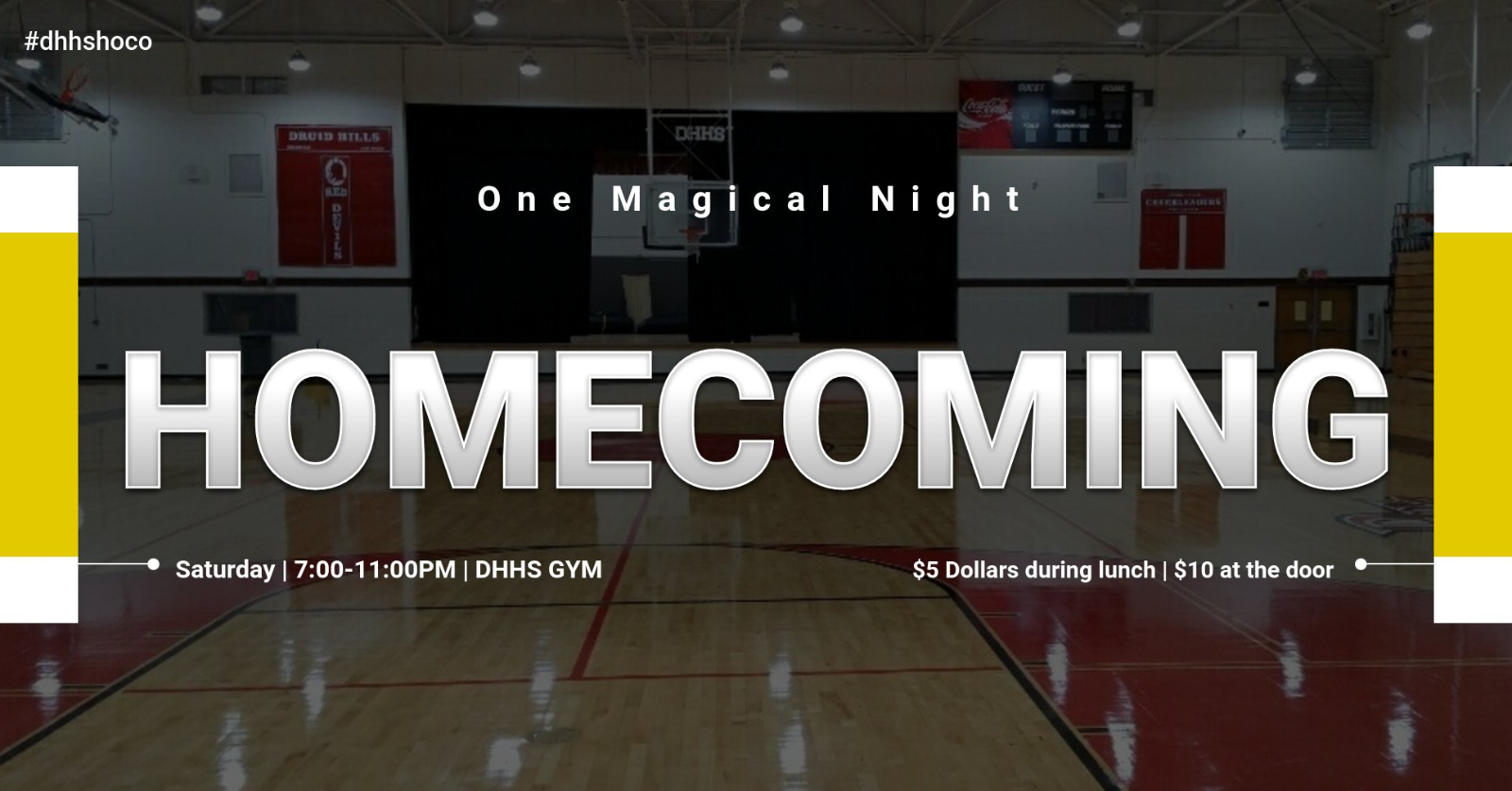 Druid Hills HS Presents the 2019 Homecoming Dance!