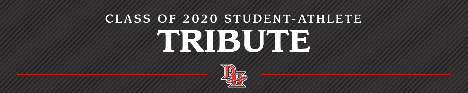 TRIBUTE TO CLASS OF 2020 STUDENT-ATHLETES