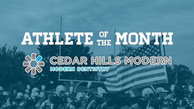 VOTE: Cedar Hills Modern Dentistry January Athlete of the Month