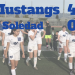 Girls Varsity Soccer defeat Soledad