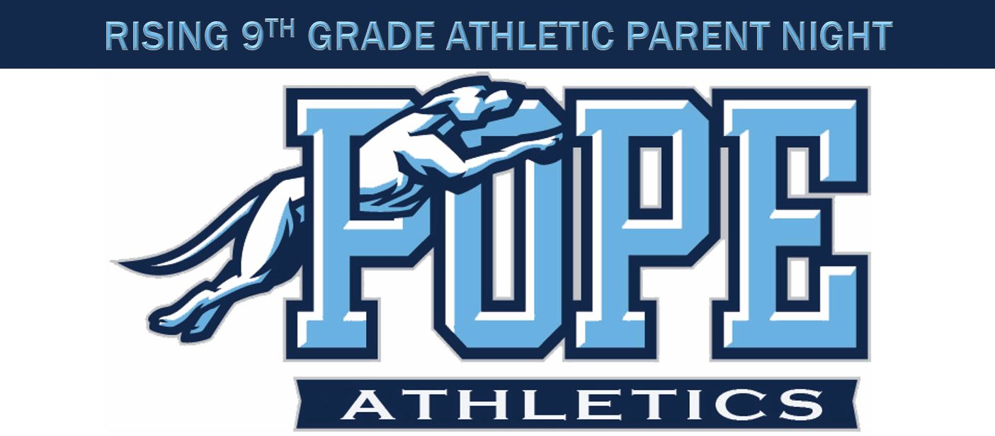 Rising 9th Grade Parent Night Review