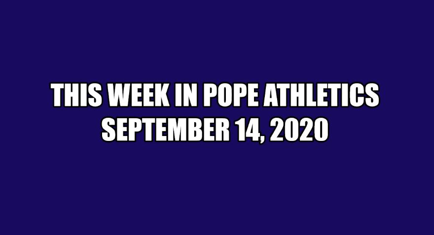 This Week in Pope Athletics 9/14/20