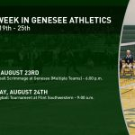 This Week In Genesee Athletics (August 19th – 25th)