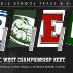 Middle School GCC West Track & Field Meet Information 5/4/19