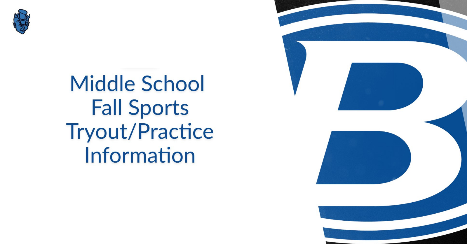 Middle School Fall Sports Tryout/Practice Information 2019