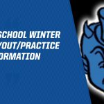 MIDDLE SCHOOL WINTER 2019 TRYOUT/PRACTICE INFORMATION