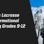 Boys Lacrosse Informational Meeting Grades 9-12