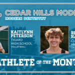 And the Cedar Hills Modern Dentistry October Athlete of the Month is….