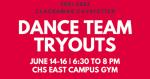 CHS Dance Tryouts!  21/22 School Year
