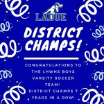 LHWHS VARSITY SOCCER-DISTRICT CHAMPIONS