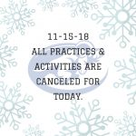 ALL ACTIVITIES/PRACTICES CANCELED-NOV. 15