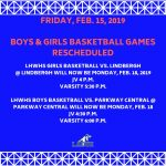 BOYS AND GIRLS BASKETBALL RESCHEDULED-FEB. 15