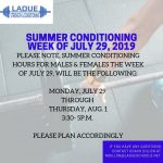 Change in Summer Conditioning Hours-Week of July 29