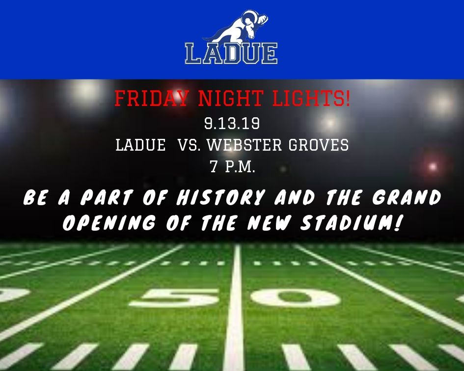 Information on the Grand Opening of the LHWHS Stadium-Sept. 13