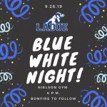 Blue White Night-Sept. 26