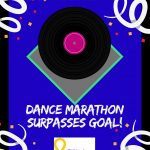 DANCE MARATHON MEETS FUNDRAISING GOAL!