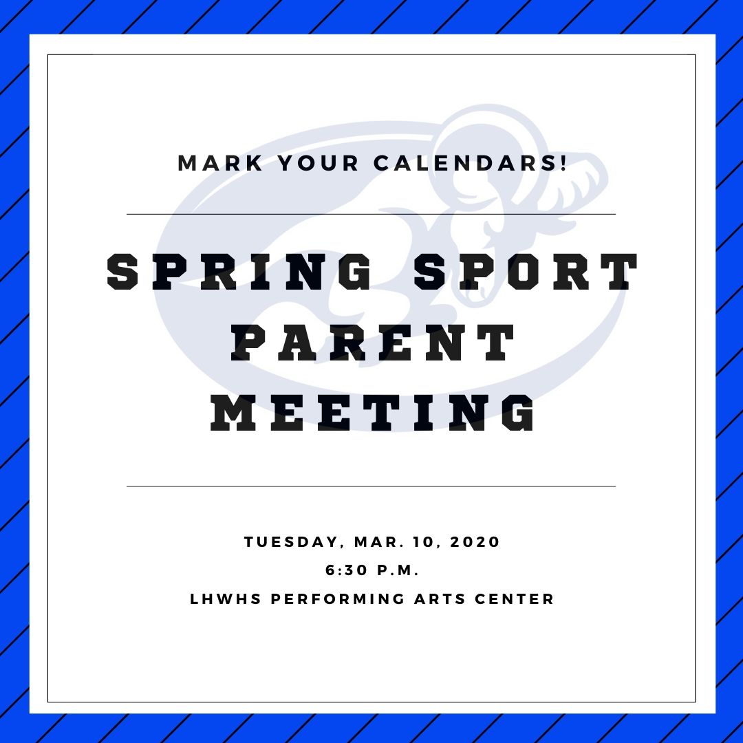 Spring Parent Meeting-March 10