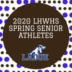 2020 LHWHS Senior Spring Athletes