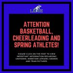 Attention Basketball, Cheerleading & Spring Athletes!!