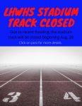 LHWHS Stadium Track Closed