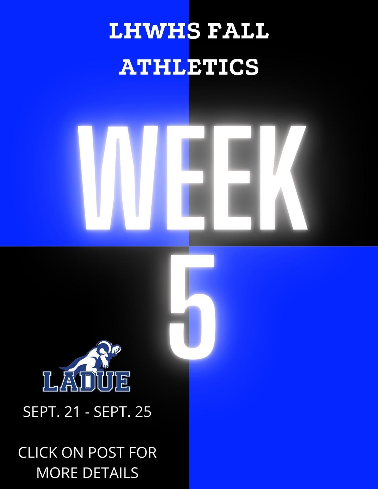 LHWHS Fall Athletics Practice Schedule-Week 5, Sept. 21-25