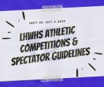 LHWHS Athletic Competitions & Spectator Guidelines: 9/28-10/3