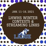LHWHS Competitions and Streaming Links: Jan. 11-16