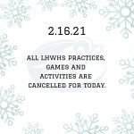 ALL LHWHS GAMES & ACTIVITIES-Cancelled-Feb.16