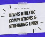LHWHS Athletic Contests & Streaming Links-Feb. 22 – Feb. 27, 2021