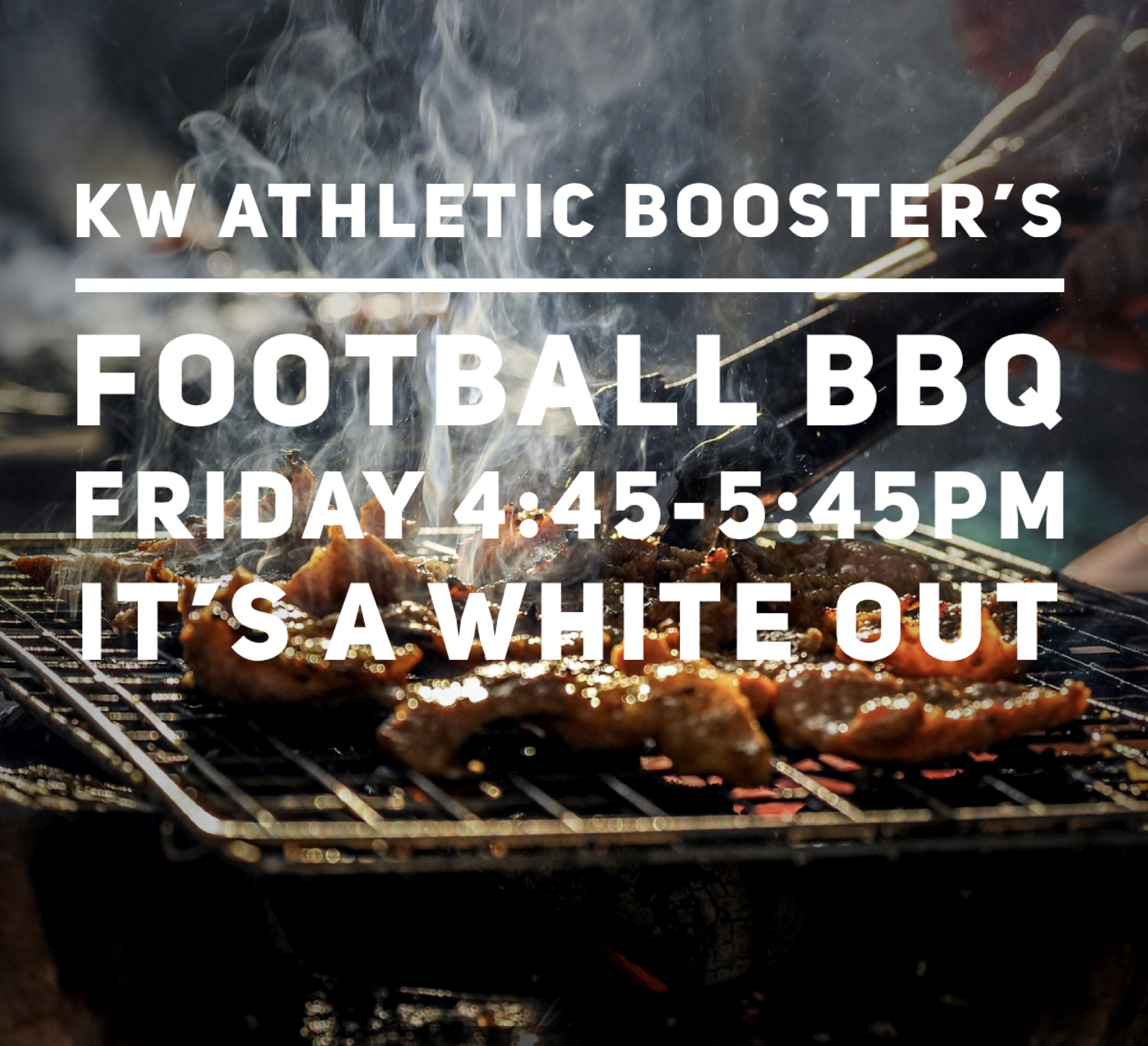 King's Way Athletic Booster's Kick Off BBQ FRIDAY