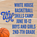 WHHS youth Basketball Skills Camp set for June 10-12th