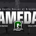 Gameday: Soccer at Greenbrier 6:30 p.m.