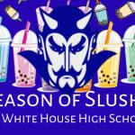 It's Slushie Season at White House High School