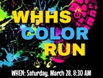 Sponsor the WHHS Color Run on March  28th!