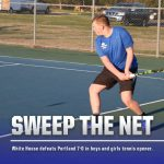 Tennis: White House sweeps both Portland matches, 7-0