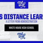 Letter from Administration: WHHS Distance Learning
