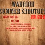 Warrior Summer Shootout