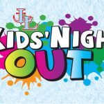 Kids Night Out | Information and Registration