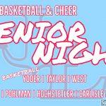 Boys Basketball and Cheer Senior Night   February 28th