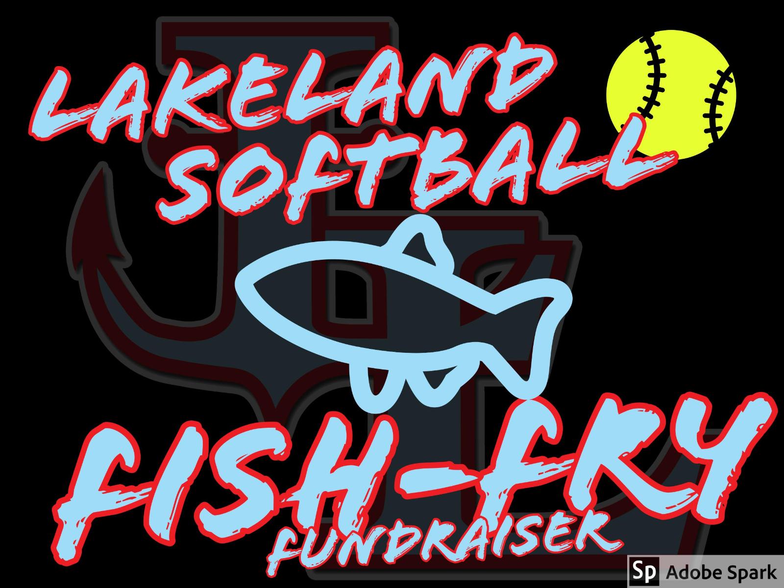 Softball Fish-Fry Fundraiser   Rescheduled