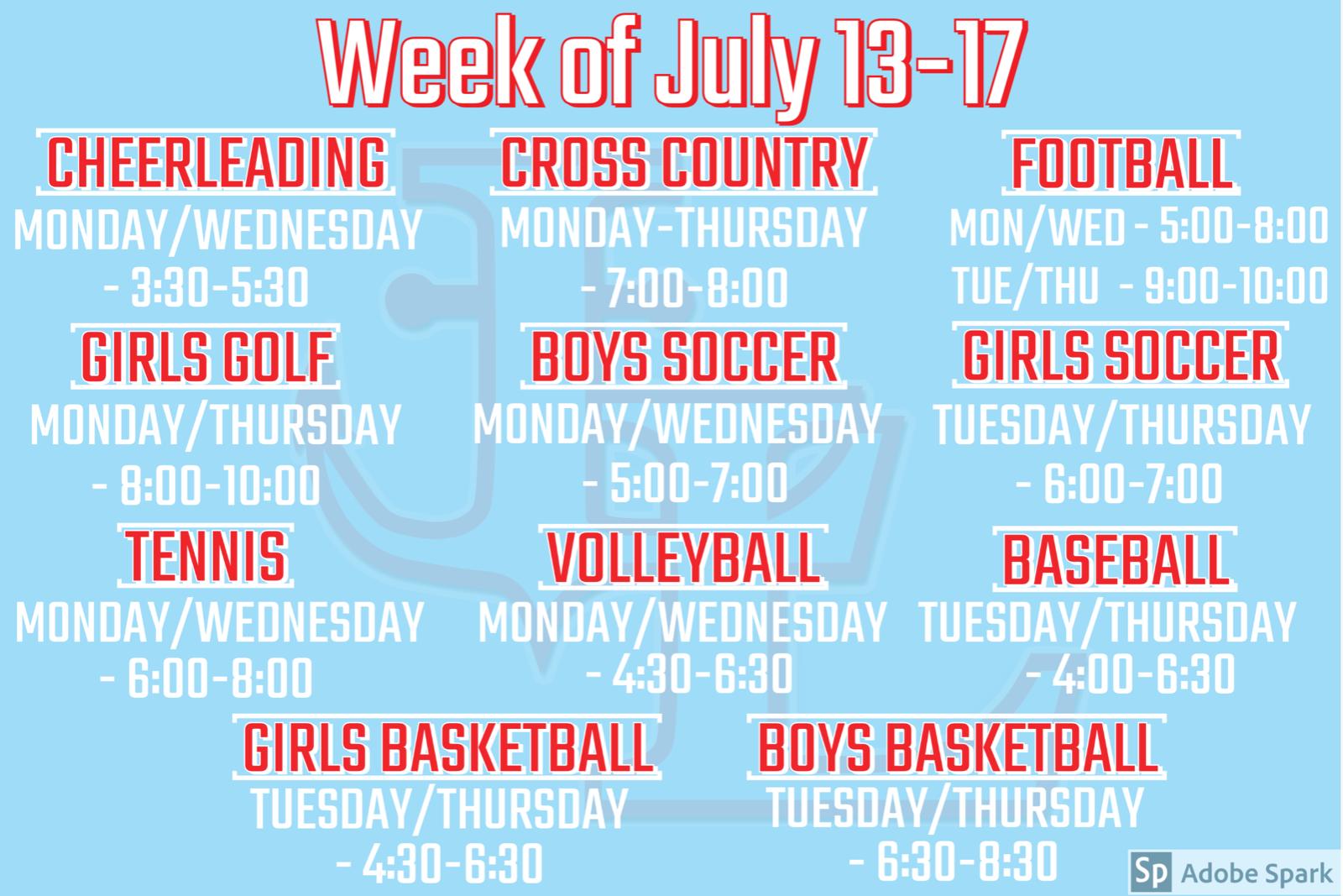Practice Schedule   July 13-17